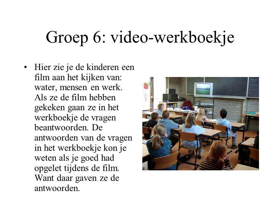 Groep 6: video-werkboekje