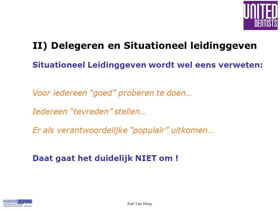 II) Delegeren en Situationeel leidinggeven