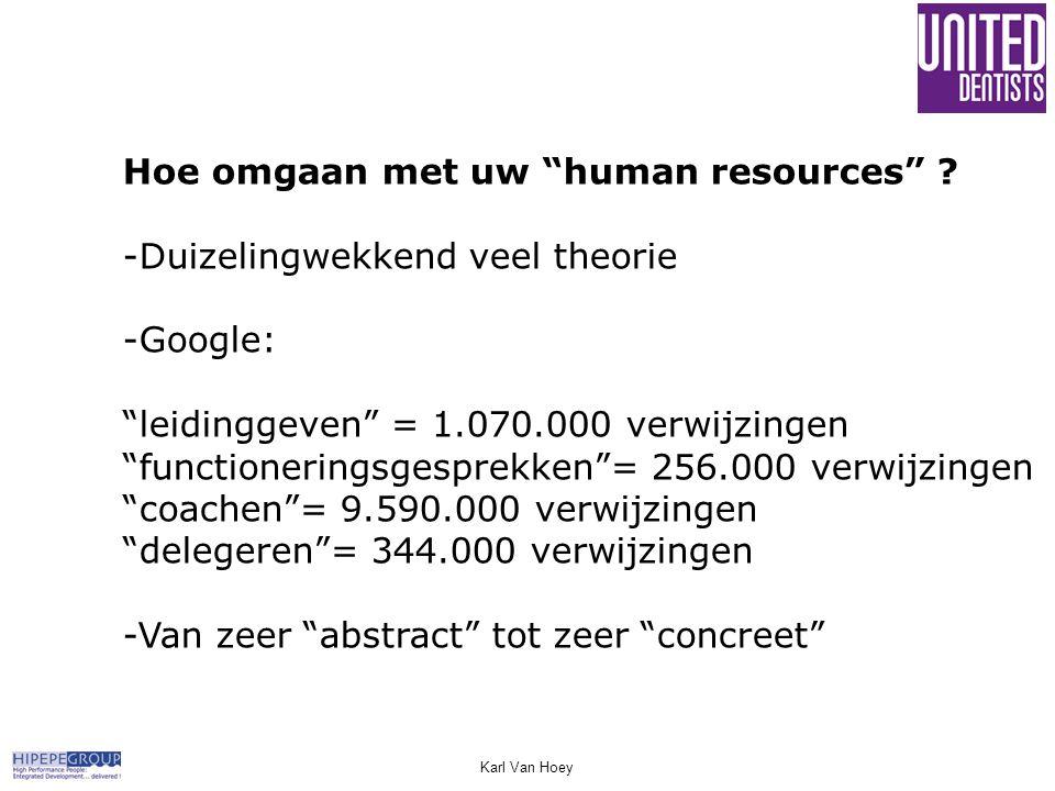 Hoe omgaan met uw human resources -Duizelingwekkend veel theorie