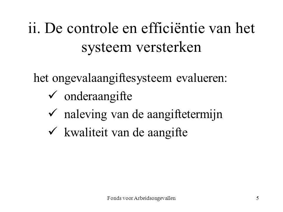ii. De controle en efficiëntie van het systeem versterken