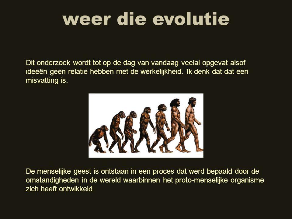 weer die evolutie