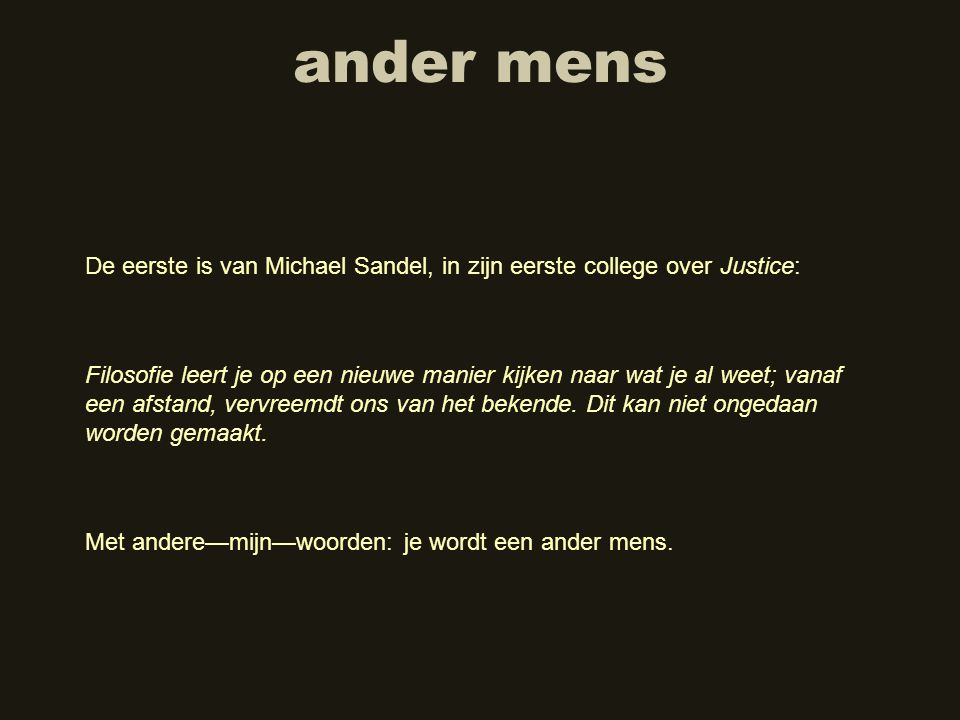 ander mens De eerste is van Michael Sandel, in zijn eerste college over Justice: