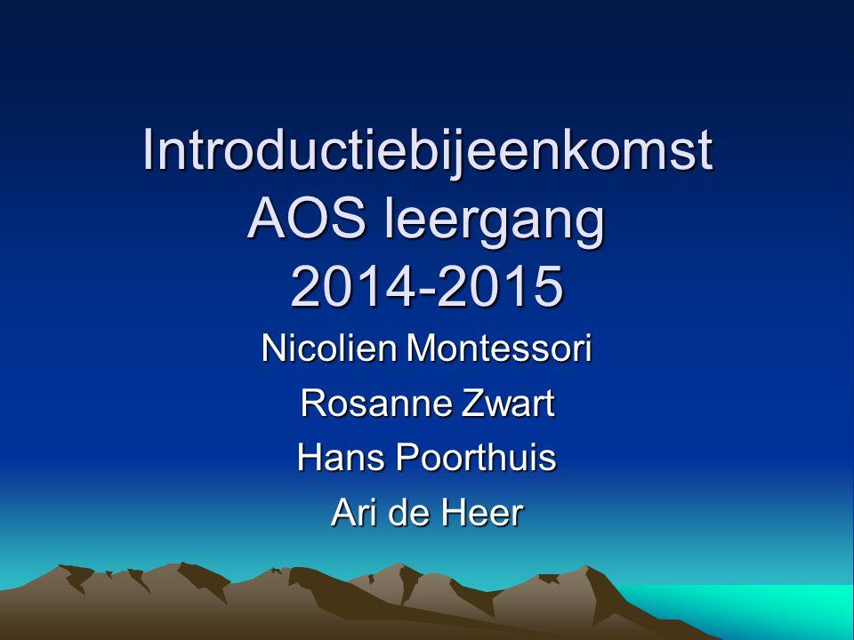 Introductiebijeenkomst AOS leergang 2014-2015