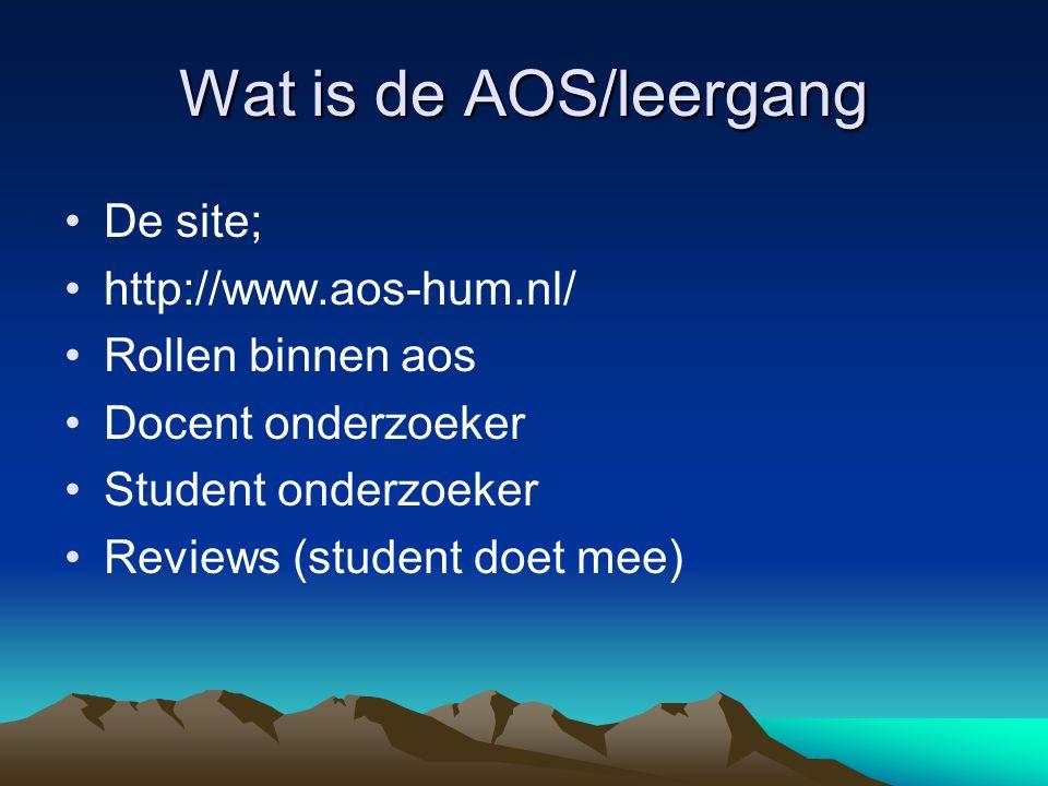 Wat is de AOS/leergang De site; http://www.aos-hum.nl/