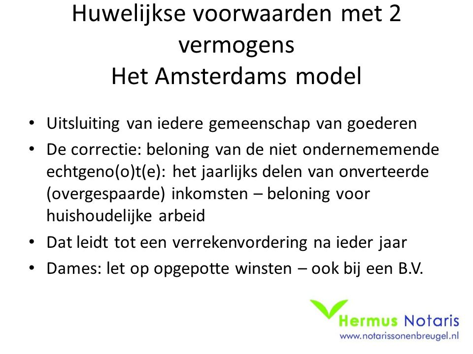 Huwelijkse voorwaarden met 2 vermogens Het Amsterdams model