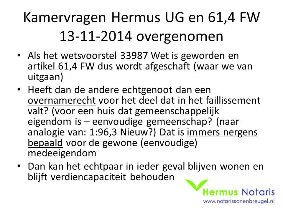 Kamervragen Hermus UG en 61,4 FW 13-11-2014 overgenomen