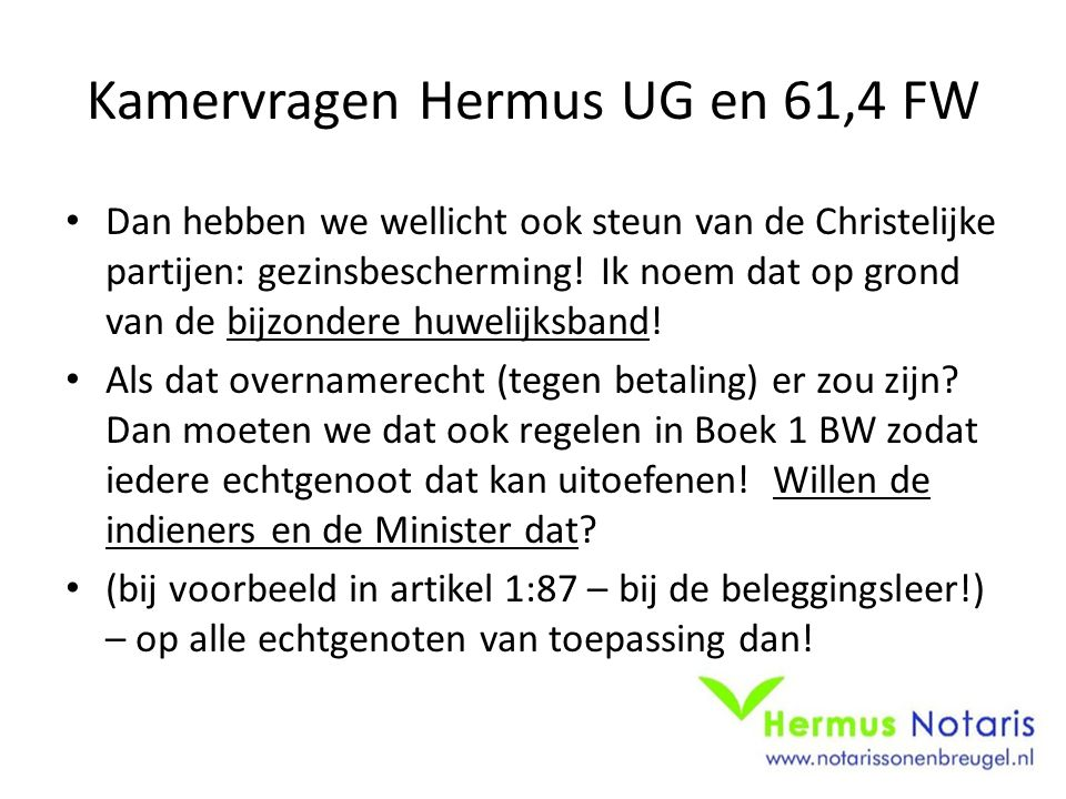 Kamervragen Hermus UG en 61,4 FW