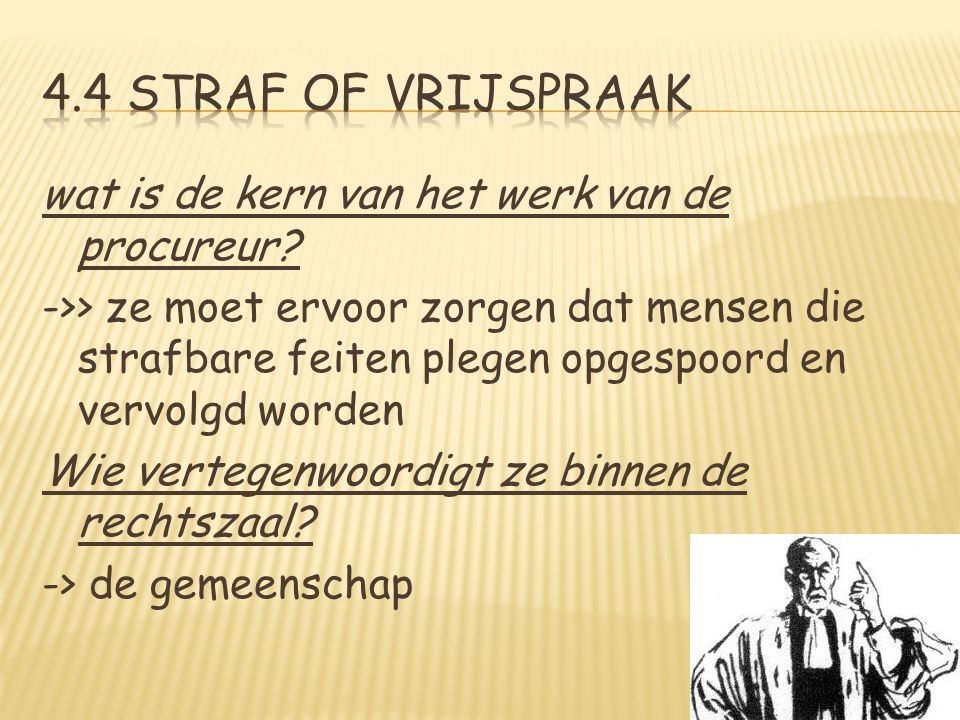 4.4 Straf of vrijspraak