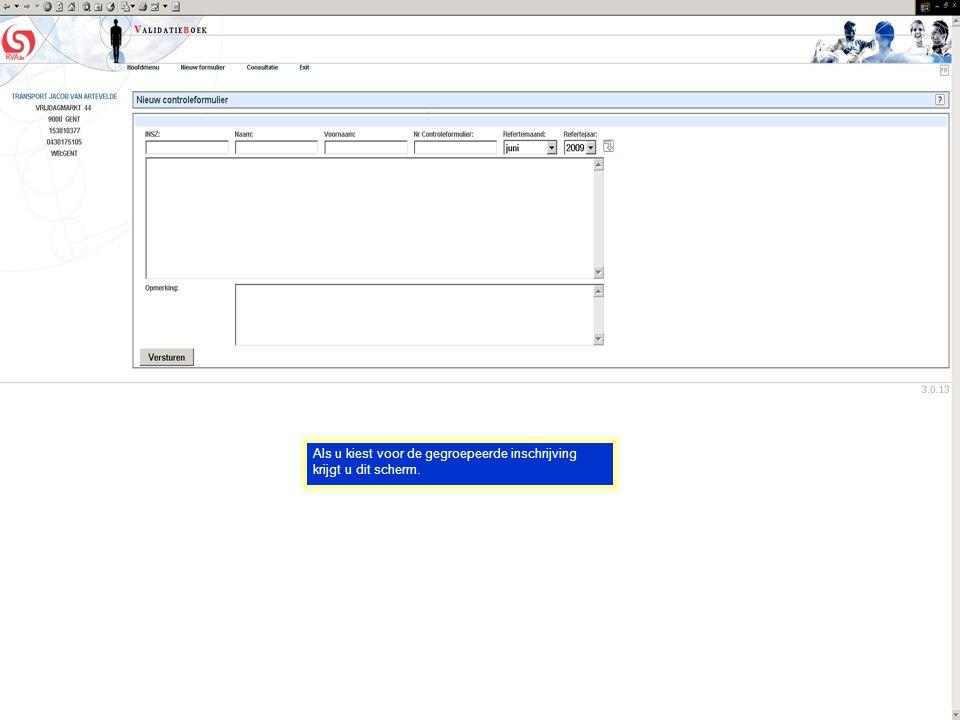 Als u kiest voor de gegroepeerde inschrijving krijgt u dit scherm..