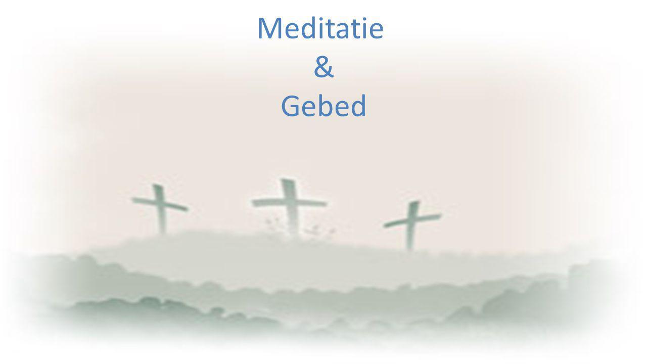 Meditatie & Gebed