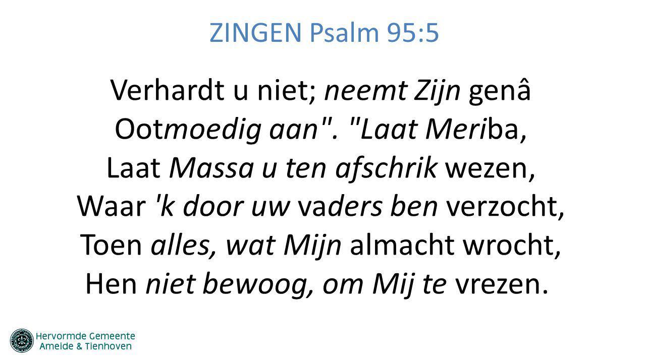 ZINGEN Psalm 95:5