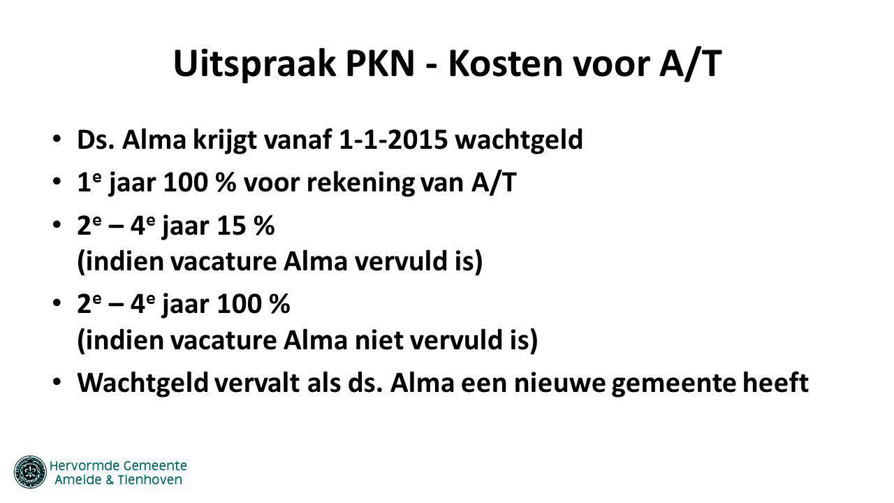 Uitspraak PKN - Kosten voor A/T