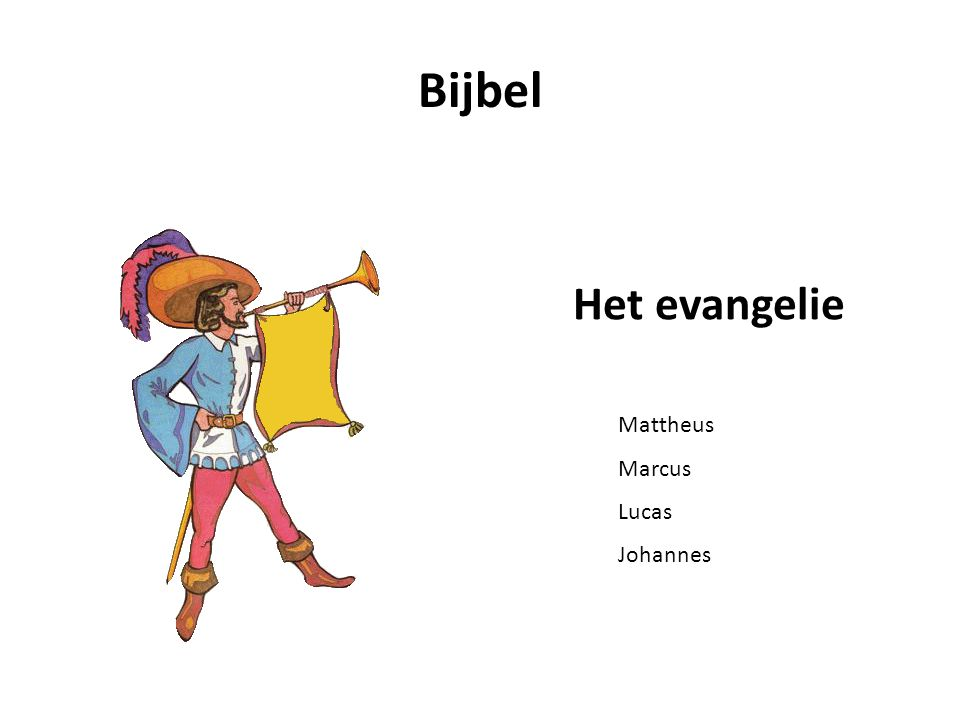 Bijbel Het evangelie Mattheus Marcus Lucas Johannes