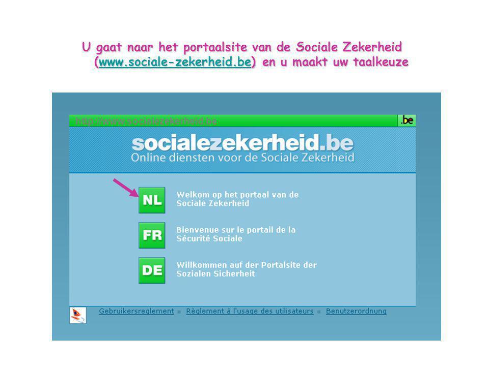 U gaat naar het portaalsite van de Sociale Zekerheid (www