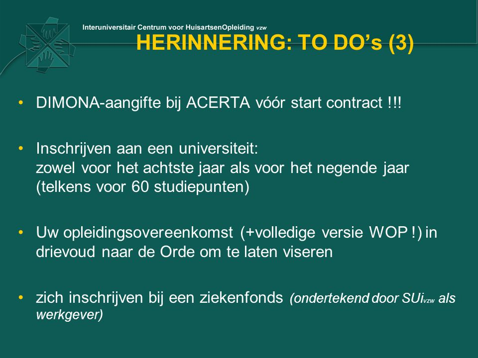 HERINNERING: TO DO's (3)