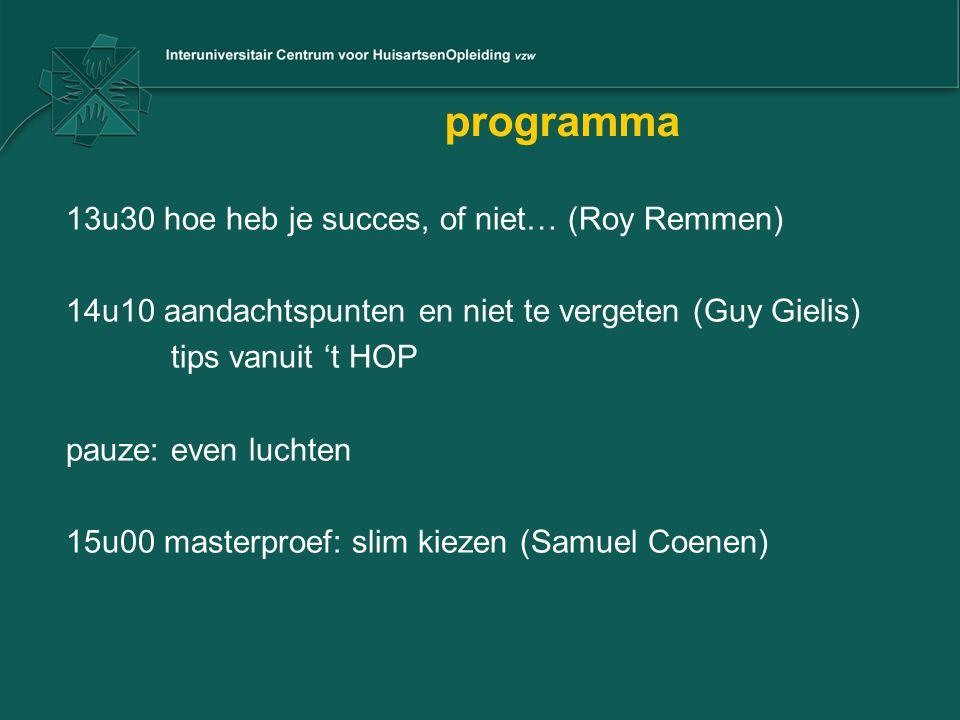 programma 13u30 hoe heb je succes, of niet… (Roy Remmen)