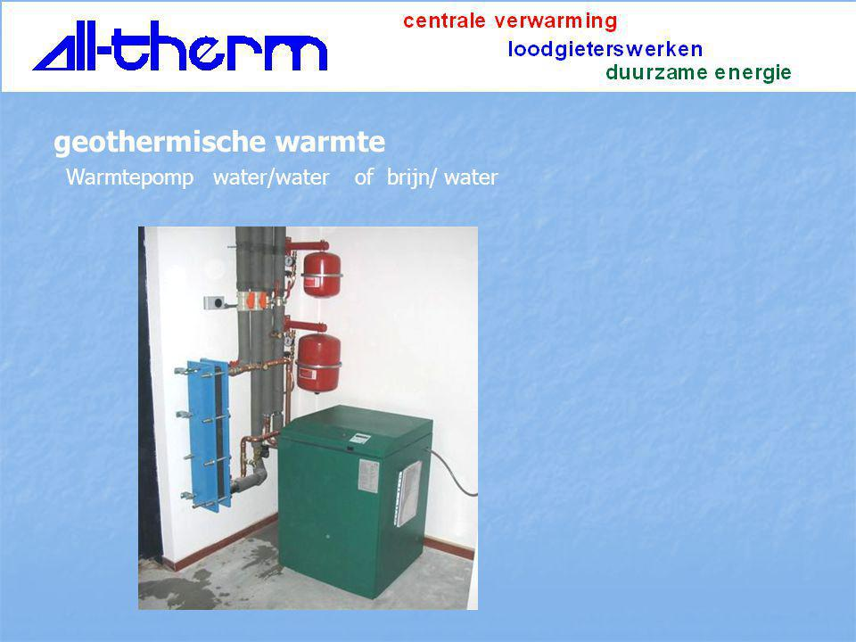 geothermische warmte Warmtepomp water/water of brijn/ water