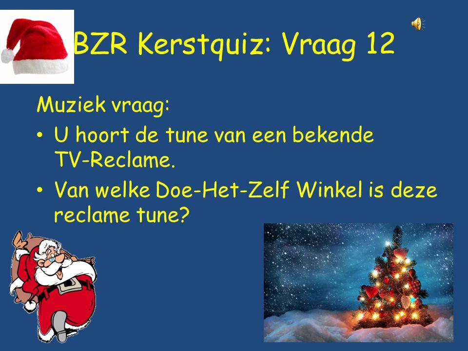 BZR Kerstquiz: Vraag 12 Muziek vraag: