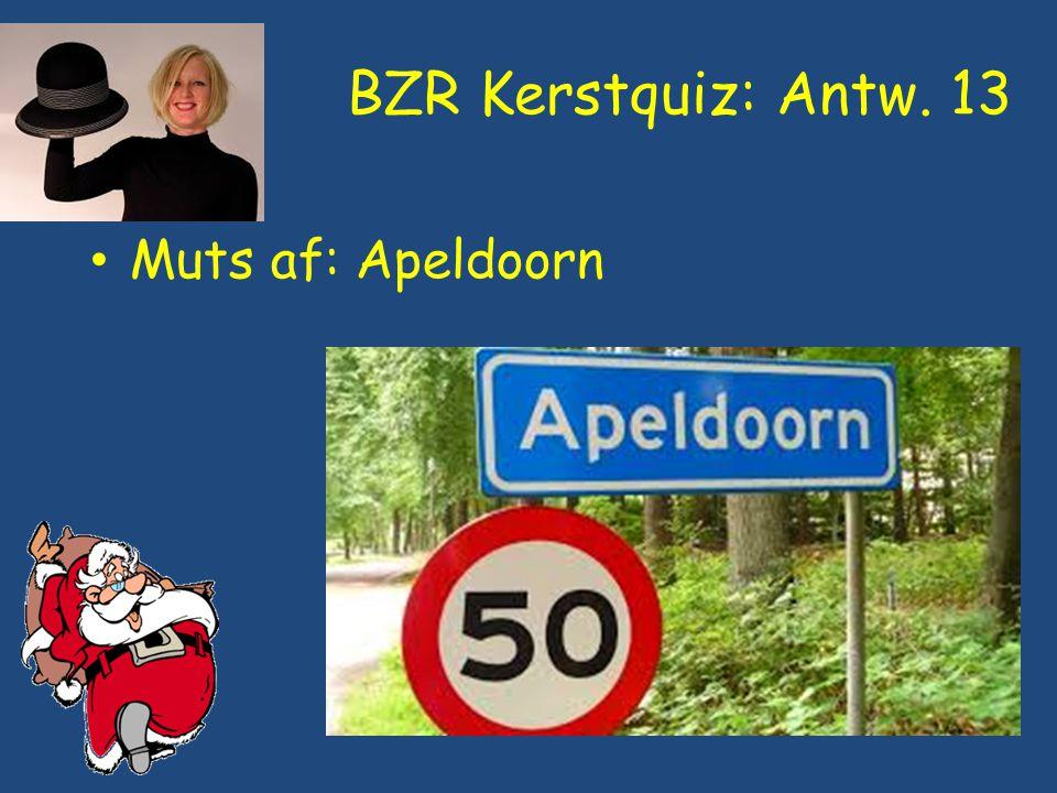 BZR Kerstquiz: Antw. 13 Muts af: Apeldoorn