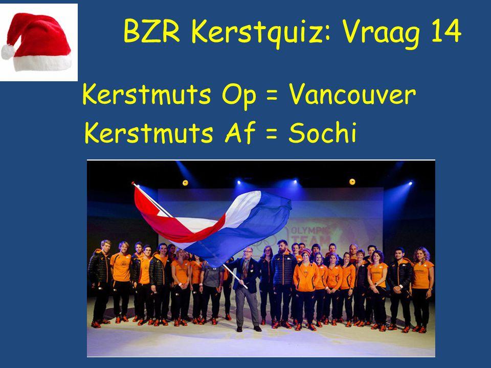 BZR Kerstquiz: Vraag 14 Kerstmuts Op = Vancouver Kerstmuts Af = Sochi