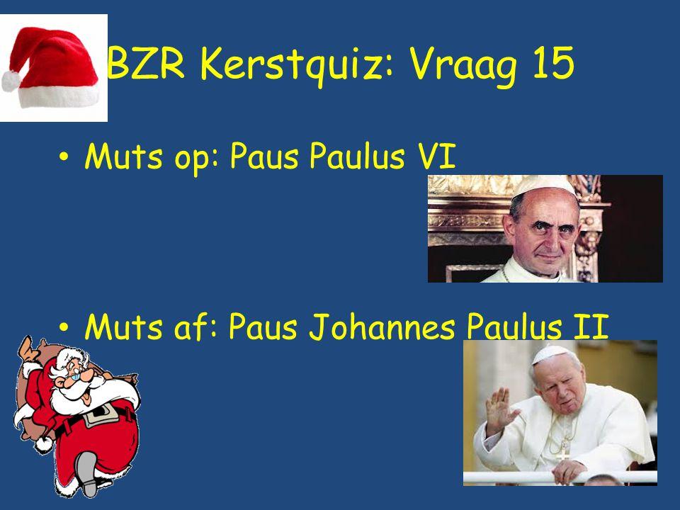 BZR Kerstquiz: Vraag 15 Muts op: Paus Paulus VI