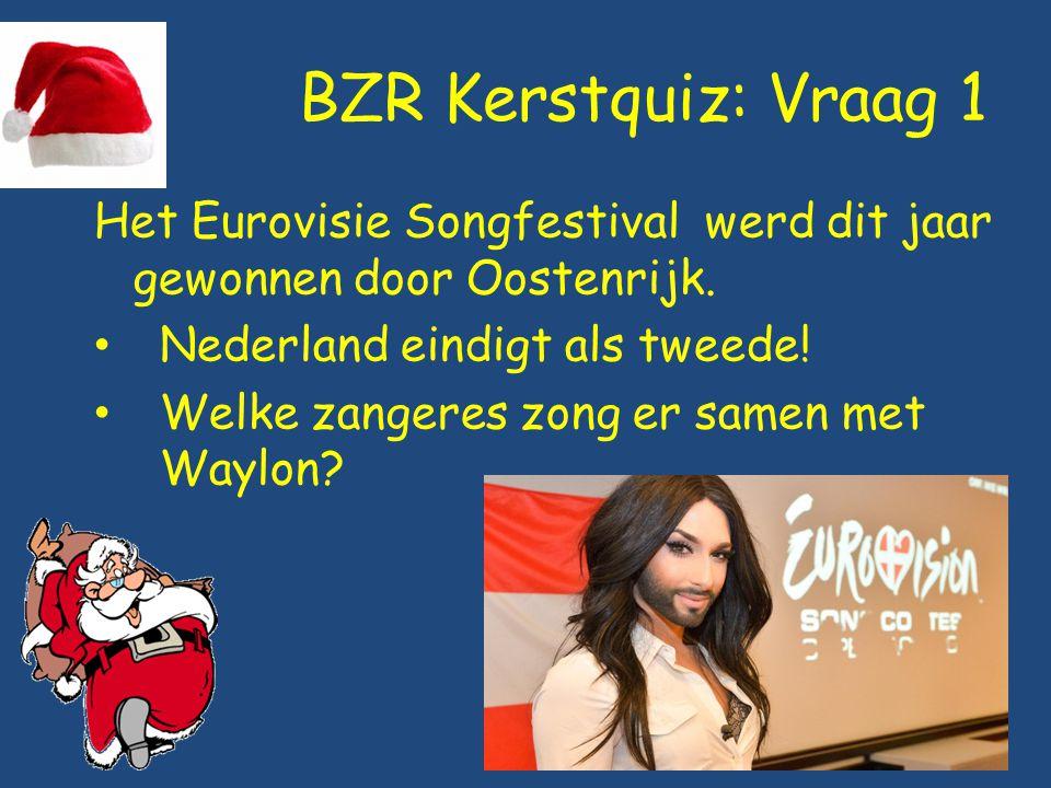 BZR Kerstquiz: Vraag 1 Het Eurovisie Songfestival werd dit jaar gewonnen door Oostenrijk. Nederland eindigt als tweede!