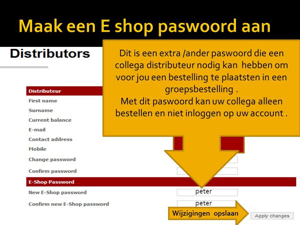 Maak een E shop paswoord aan