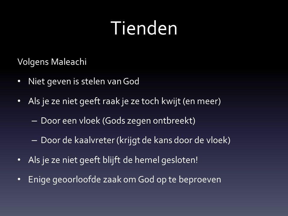 Tienden Volgens Maleachi Niet geven is stelen van God