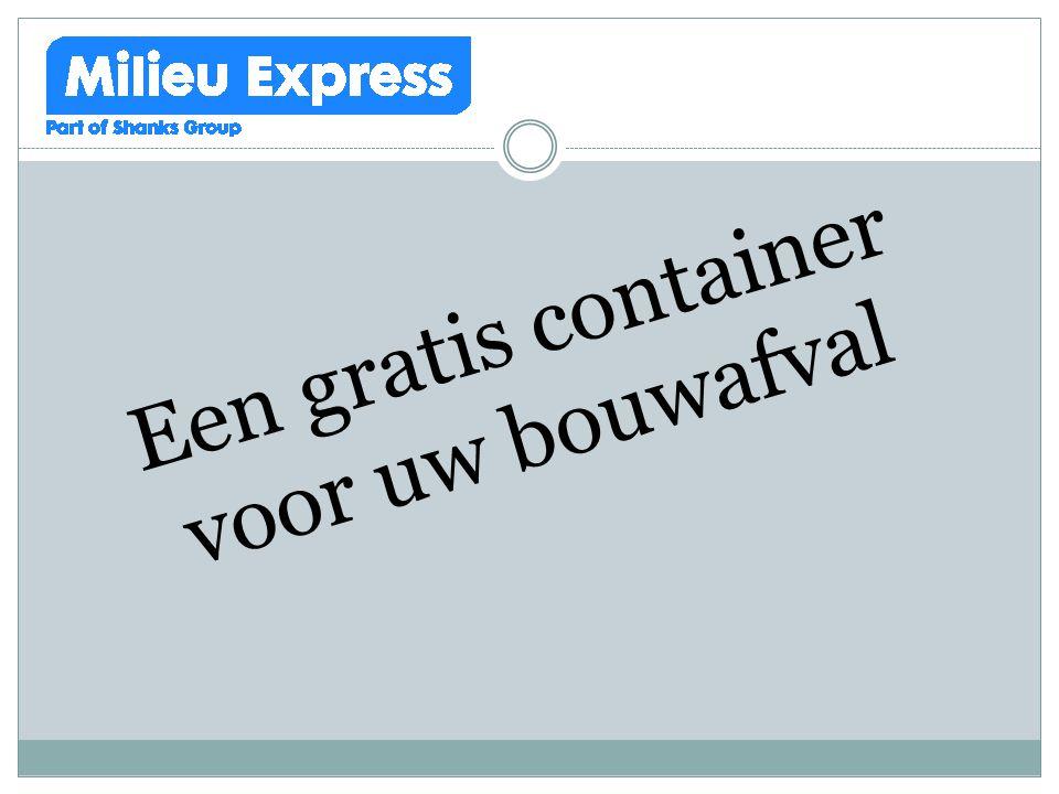 Een gratis container voor uw bouwafval