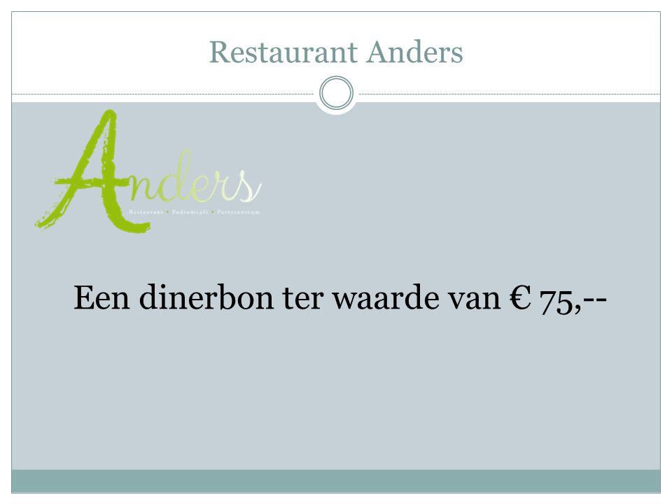 Een dinerbon ter waarde van € 75,--