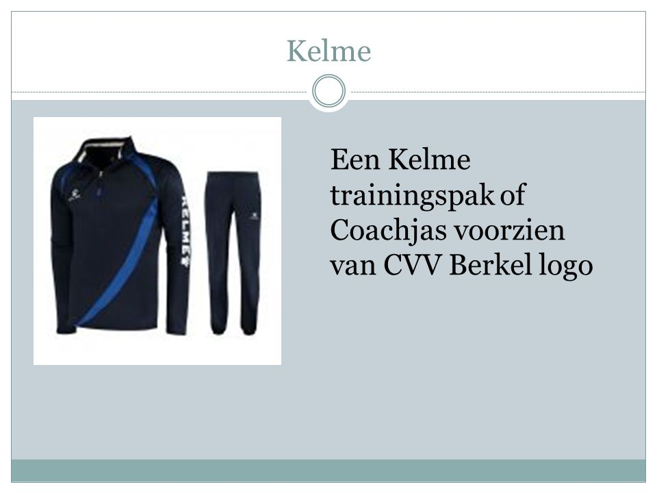 Kelme Een Kelme trainingspak of Coachjas voorzien van CVV Berkel logo