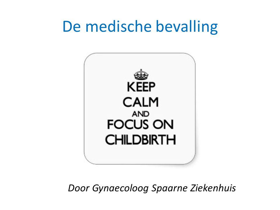 De medische bevalling Door Gynaecoloog Spaarne Ziekenhuis