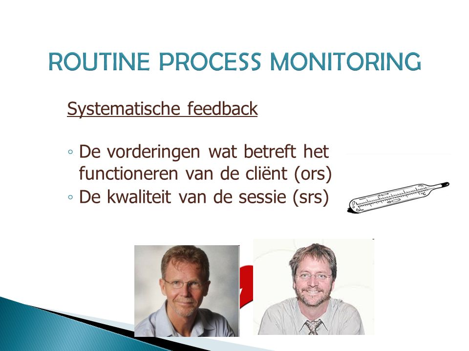 ROUTINE PROCESS MONITORING