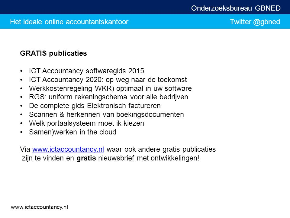 GRATIS publicaties ICT Accountancy softwaregids 2015. ICT Accountancy 2020: op weg naar de toekomst.