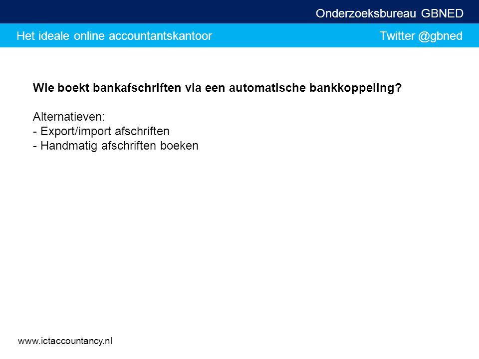 Wie boekt bankafschriften via een automatische bankkoppeling