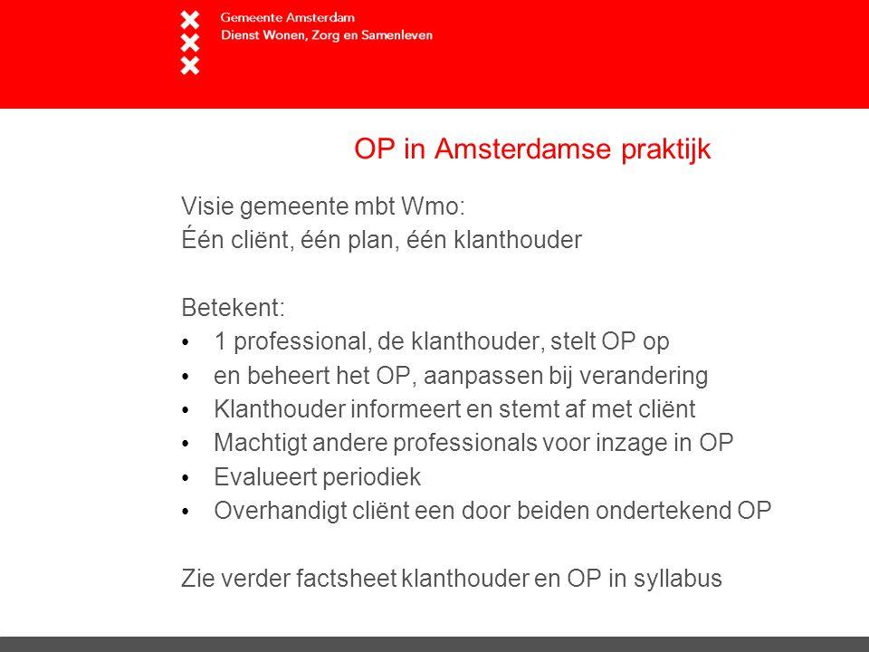 OP in Amsterdamse praktijk