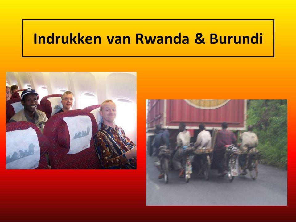 Indrukken van Rwanda & Burundi