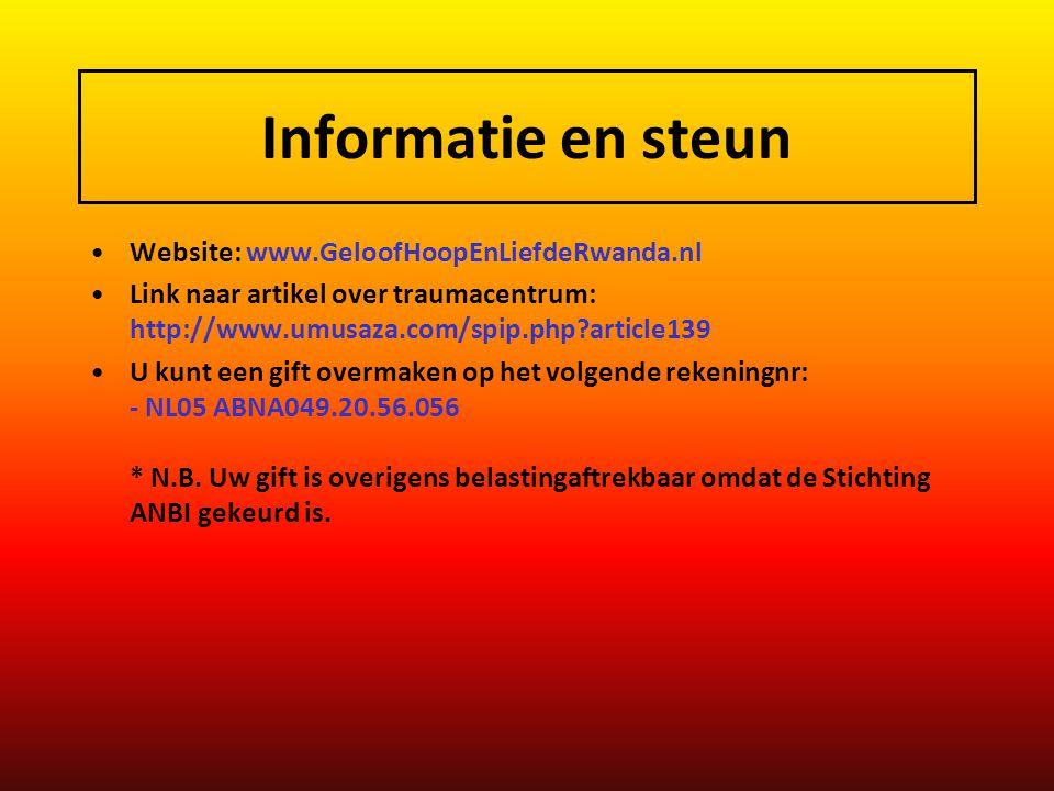 Informatie en steun Website: www.GeloofHoopEnLiefdeRwanda.nl