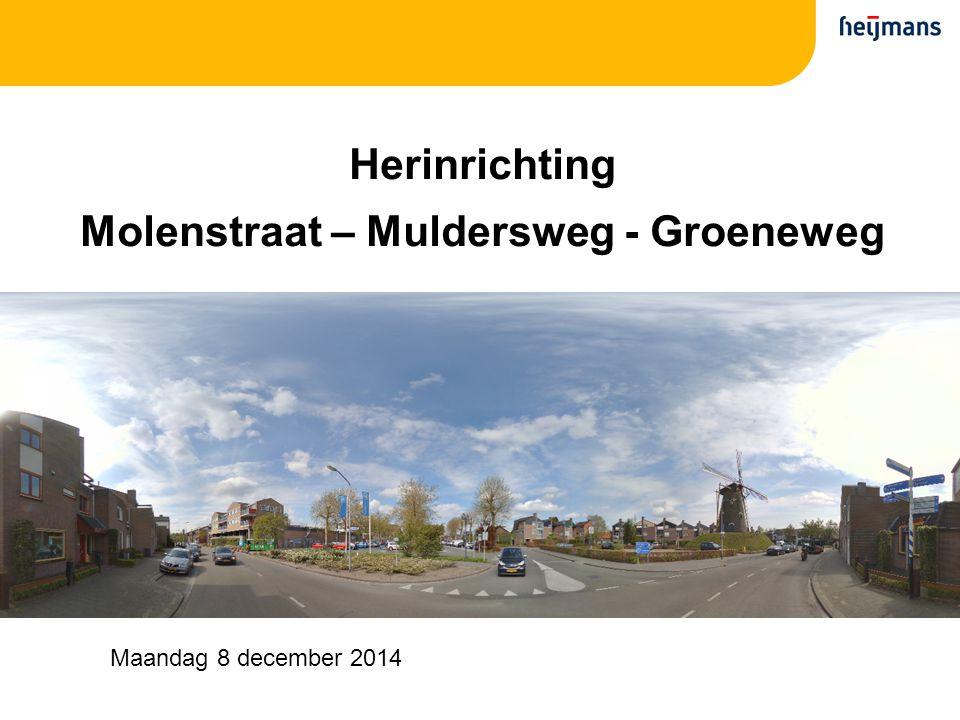 Molenstraat – Muldersweg - Groeneweg