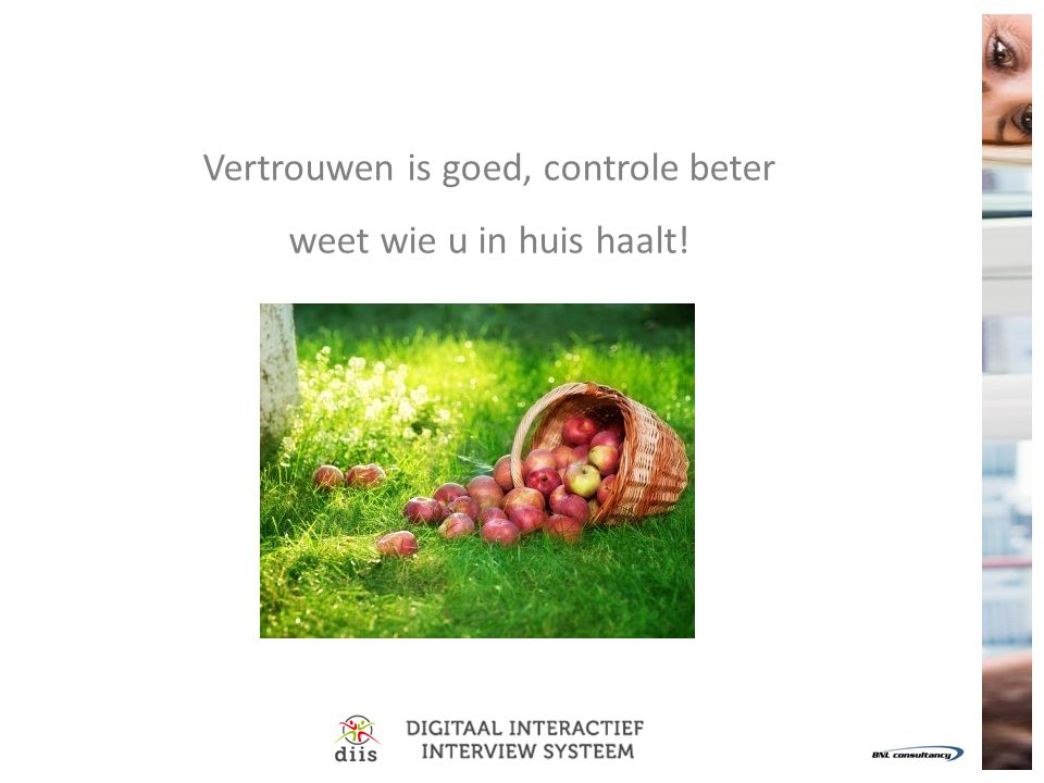 Vertrouwen is goed, controle beter