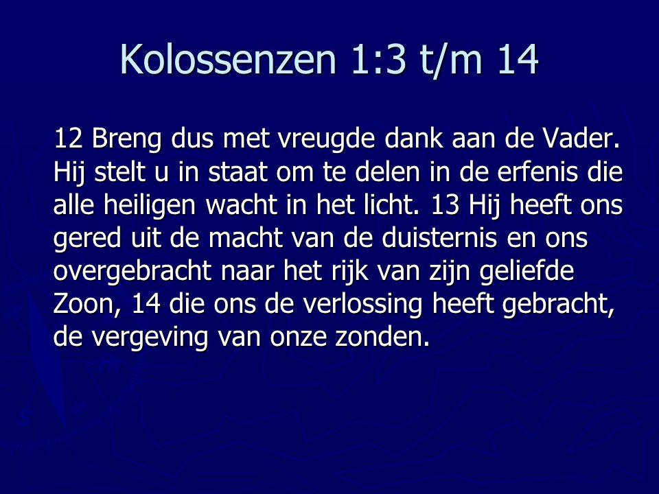 Kolossenzen 1:3 t/m 14