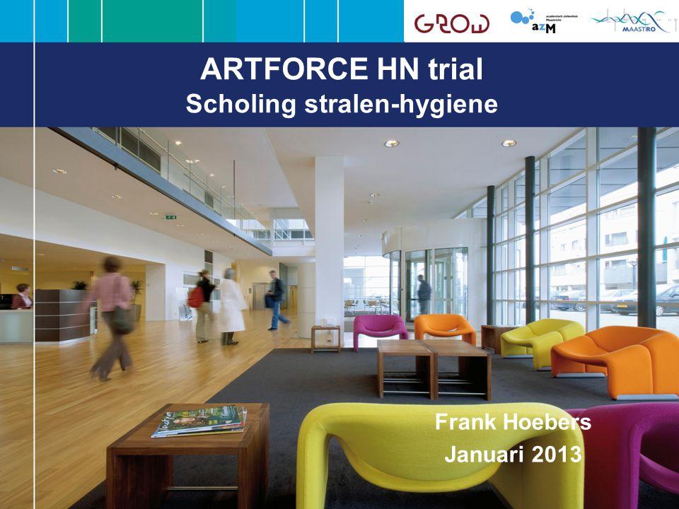 ARTFORCE HN trial Scholing stralen-hygiene