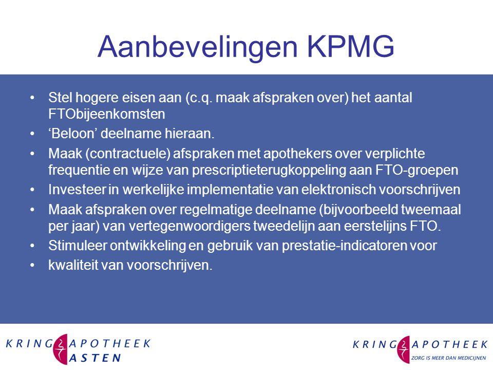 Aanbevelingen KPMG Stel hogere eisen aan (c.q. maak afspraken over) het aantal FTObijeenkomsten. 'Beloon' deelname hieraan.