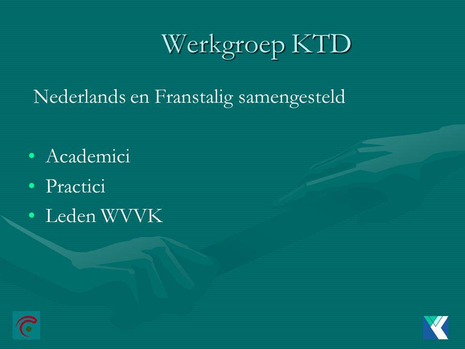 Werkgroep KTD Nederlands en Franstalig samengesteld Academici Practici