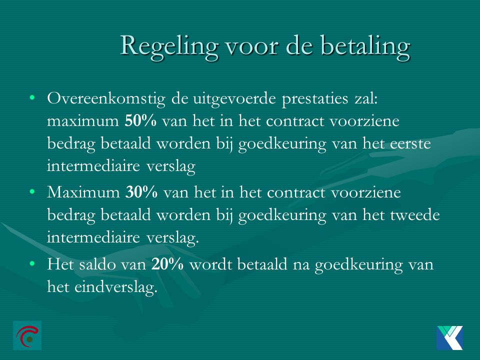 Regeling voor de betaling