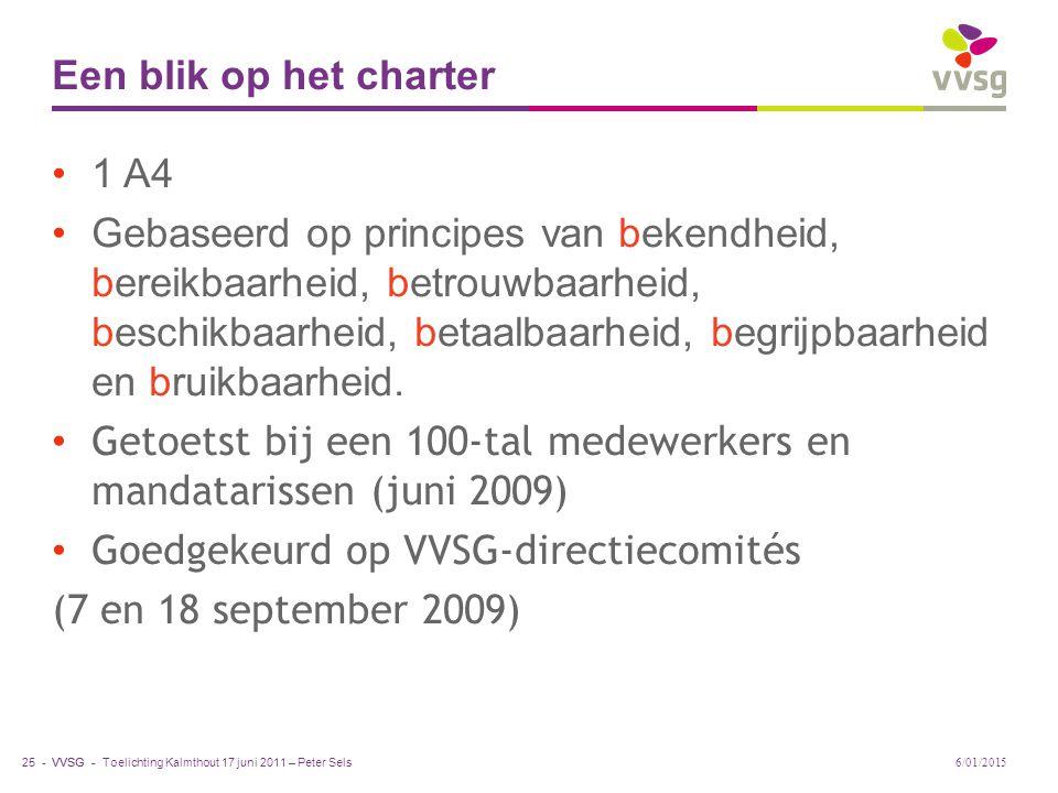 Getoetst bij een 100-tal medewerkers en mandatarissen (juni 2009)