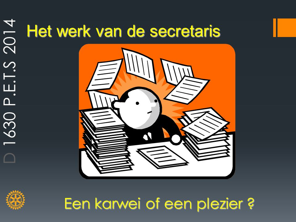 Het werk van de secretaris