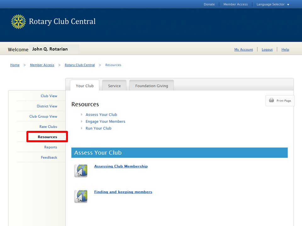 John Q. Rotarian Each tab has a link to resources on the left hand navigation bar.