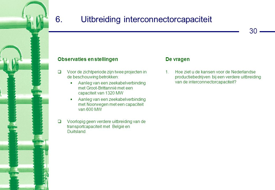 6. Uitbreiding interconnectorcapaciteit