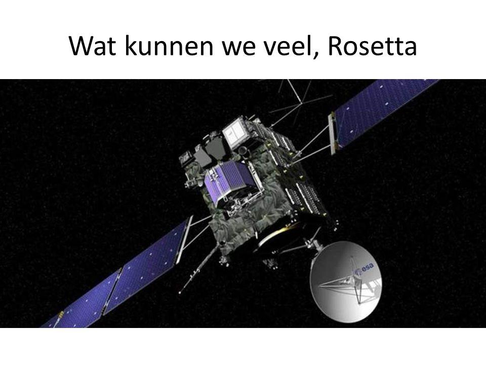 Wat kunnen we veel, Rosetta